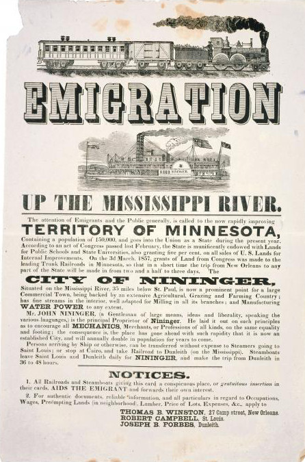 Ripped and stained black and white poster with woodcuts of a railroad train and a steam paddleboat, with headline text reading 'EMIGRATION Up The Missippi River. The attention of Emigrants and the Public generally, is called to the now rapidly improving Territory of Minnesota...'