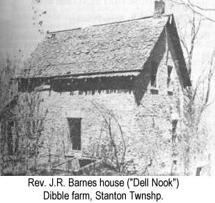 B & W photo of Rev. J.R. Barnes house ('Dell Nook') on the Dibble farm in Stanton Township
