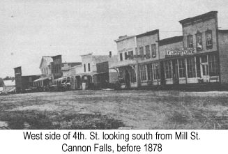 Black and white photgraph of the west side of 4th. St., Cannon Falls, looking south from Mill St., taken before 1878